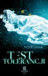 Test tolerancji - Piotr Liana